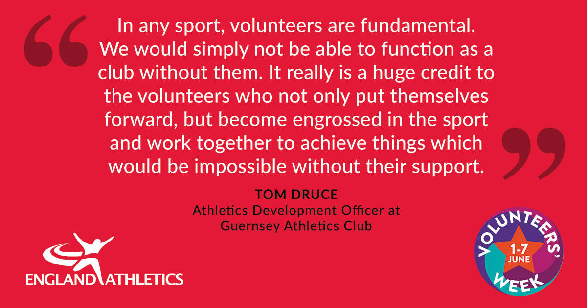 """Quote from Tom Druce, Athletics Development Officer at Guernsey AC. """"In any sport, volunteers are fundamental. We would simply not be able to function as a club without them. It really is a huge credit to the volunteers who not only put themselves forward but become engrossed in the sport and work together to achieve things which would be impossible without their support."""""""